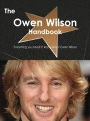Owen Wilson Handbook - Everything you need to know about Owen Wilson