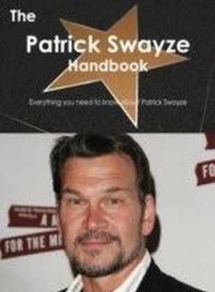 Patrick Swayze Handbook - Everything you need to know about Patrick Swayze