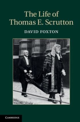 Life of Thomas E. Scrutton