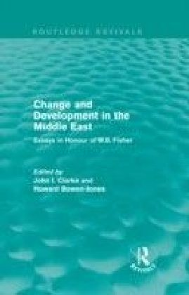 Change and Development in the Middle East (Routledge Revivals)