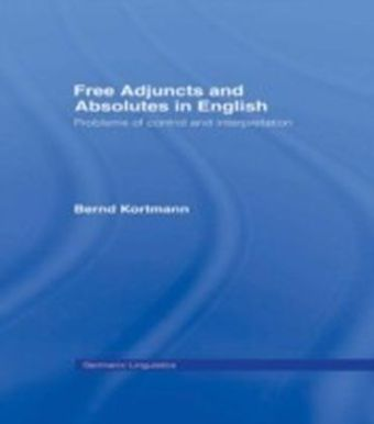 Free Adjuncts and Absolutes in English