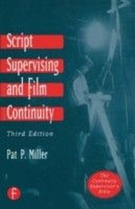 Script Supervising and Film Continuity