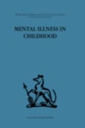 Mental Illness in Childhood