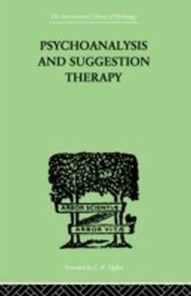 Psychoanalysis And Suggestion Therapy