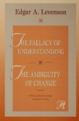 Fallacy of Understanding & The Ambiguity of Change