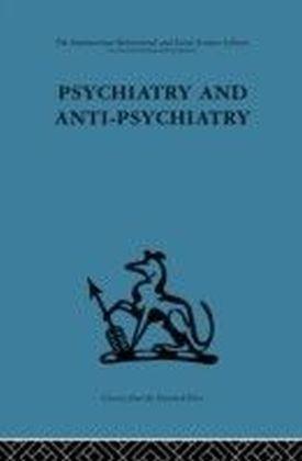 Psychiatry and Anti-Psychiatry