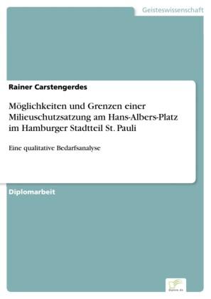 Möglichkeiten und Grenzen einer Milieuschutzsatzung am Hans-Albers-Platz im Hamburger Stadtteil St. Pauli