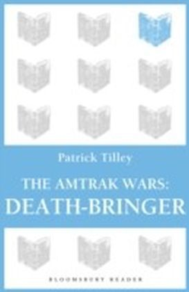 Amtrak Wars: Death-Bringer
