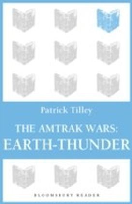 Amtrak Wars: Earth-Thunder