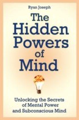 Hidden Powers of Mind