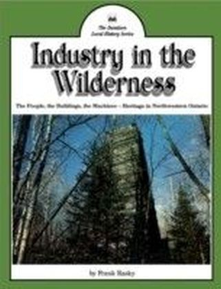 Industry in the Wilderness