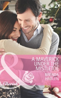 Maverick under the Mistletoe (Mills & Boon Cherish) (Montana Mavericks