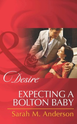 Expecting a Bolton Baby (Mills & Boon Desire) (The Bolton Brothers - Book 3)