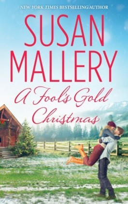 Fool's Gold Christmas (Mills & Boon M&B)