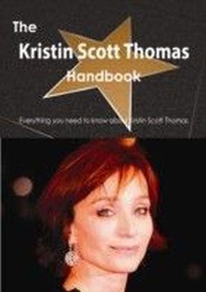 Kristin Scott Thomas Handbook - Everything you need to know about Kristin Scott Thomas