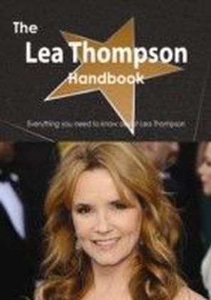 Lea Thompson Handbook - Everything you need to know about Lea Thompson
