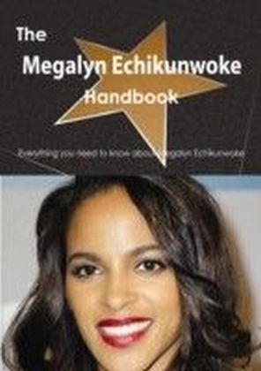 Megalyn Echikunwoke Handbook - Everything you need to know about Megalyn Echikunwoke