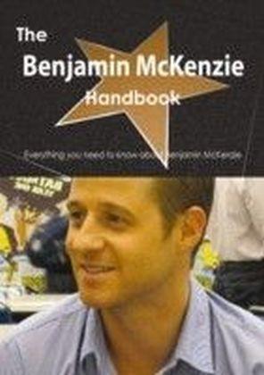 Benjamin McKenzie Handbook - Everything you need to know about Benjamin McKenzie