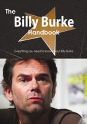 Billy Burke Handbook - Everything you need to know about Billy Burke