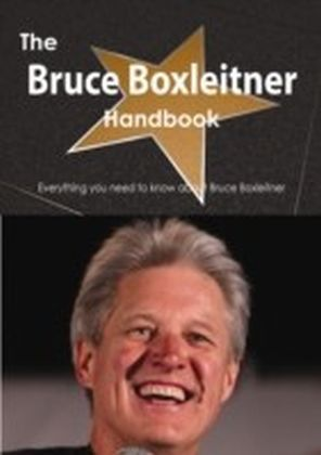 Bruce Boxleitner Handbook - Everything you need to know about Bruce Boxleitner