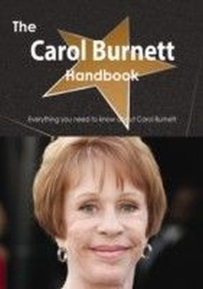 Carol Burnett Handbook - Everything you need to know about Carol Burnett