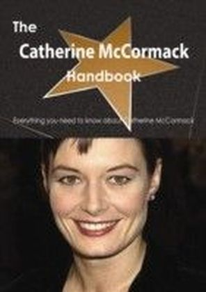 Catherine McCormack Handbook - Everything you need to know about Catherine McCormack