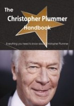 Christopher Plummer Handbook - Everything you need to know about Christopher Plummer