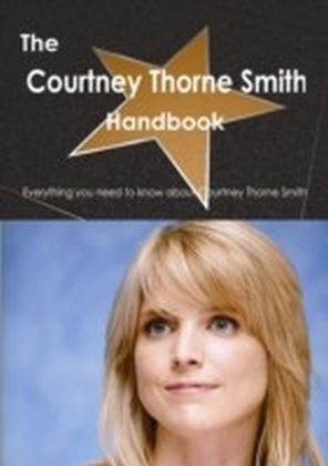 Courtney Thorne Smith Handbook - Everything you need to know about Courtney Thorne Smith