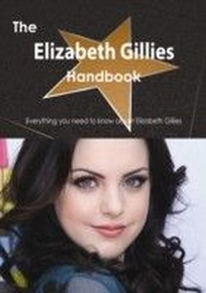 Elizabeth Gillies Handbook - Everything you need to know about Elizabeth Gillies