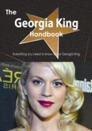 Georgia King Handbook - Everything you need to know about Georgia King