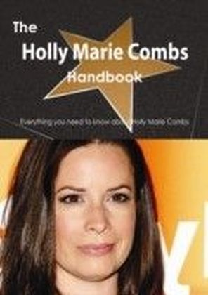 Holly Marie Combs Handbook - Everything you need to know about Holly Marie Combs