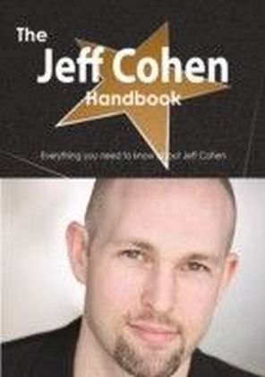 Jeff Cohen Handbook - Everything you need to know about Jeff Cohen