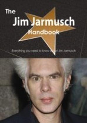 Jim Jarmusch Handbook - Everything you need to know about Jim Jarmusch