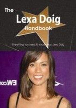 Lexa Doig Handbook - Everything you need to know about Lexa Doig
