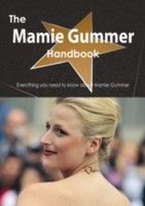 Mamie Gummer Handbook - Everything you need to know about Mamie Gummer