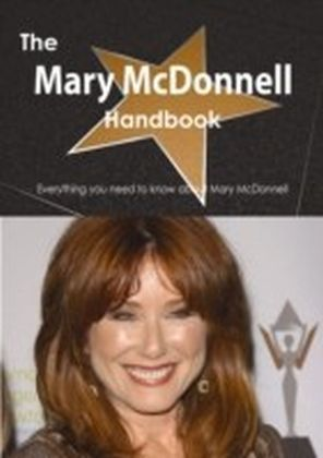 Mary McDonnell Handbook - Everything you need to know about Mary McDonnell