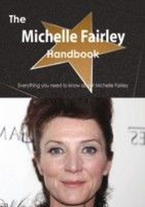 Michelle Fairley Handbook - Everything you need to know about Michelle Fairley