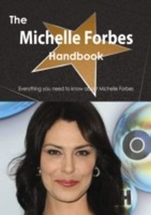 Michelle Forbes Handbook - Everything you need to know about Michelle Forbes
