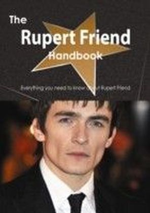 Rupert Friend Handbook - Everything you need to know about Rupert Friend