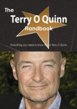 Terry O Quinn Handbook - Everything you need to know about Terry O Quinn