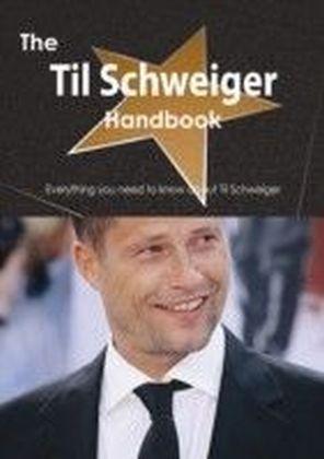 Til Schweiger Handbook - Everything you need to know about Til Schweiger