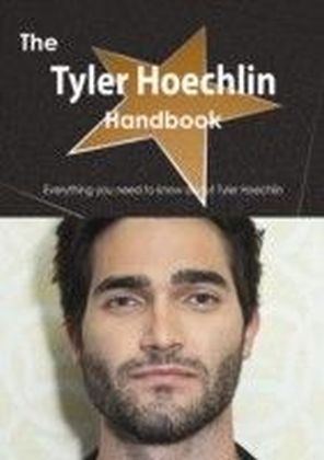 Tyler Hoechlin Handbook - Everything you need to know about Tyler Hoechlin