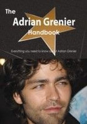 Adrian Grenier Handbook - Everything you need to know about Adrian Grenier