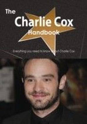 Charlie Cox Handbook - Everything you need to know about Charlie Cox
