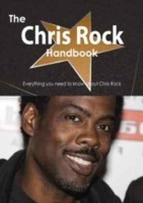 Chris Rock Handbook - Everything you need to know about Chris Rock