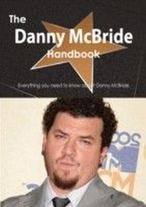 Danny McBride Handbook - Everything you need to know about Danny McBride