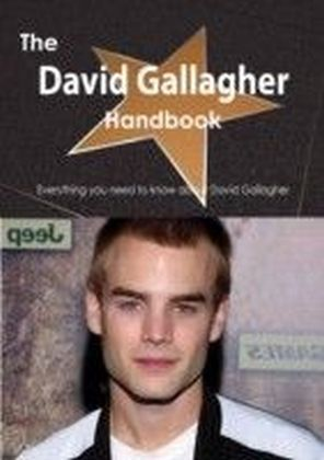 David Gallagher Handbook - Everything you need to know about David Gallagher