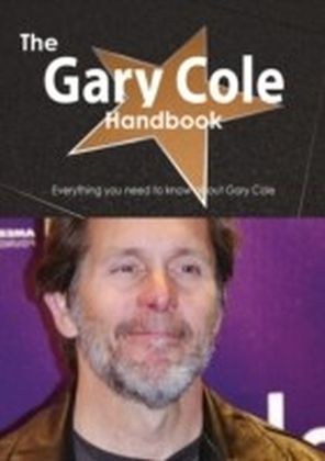 Gary Cole Handbook - Everything you need to know about Gary Cole