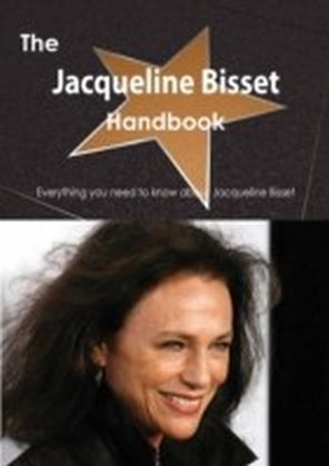 Jacqueline Bisset Handbook - Everything you need to know about Jacqueline Bisset