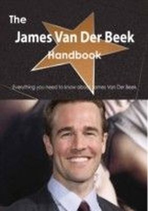 James Van Der Beek Handbook - Everything you need to know about James Van Der Beek